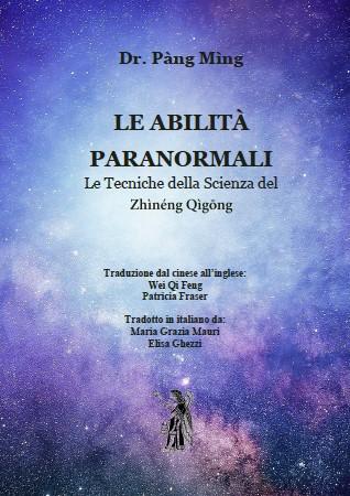 Le Abilità Paranormali del Dr Pang Ming tradotto in Italiano da Maria Grazia Mauri e Elisa Ghezzi